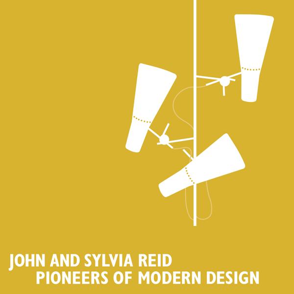 JOHN AND SYLVIA REID – PIONEERS OF MODERN DESIGN <BR/> EXHIBITION & CALENDAR 2020