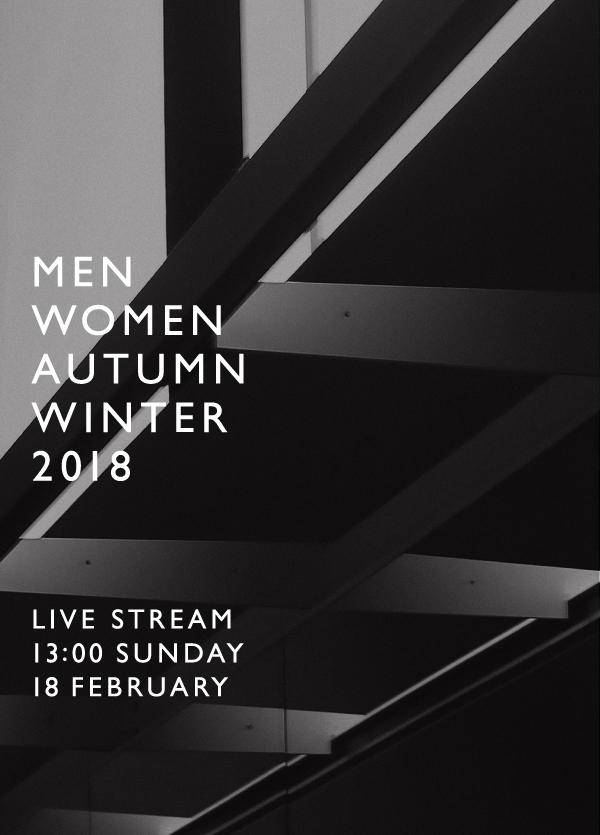 AUTUMN WINTER 2018 LIVE STREAM