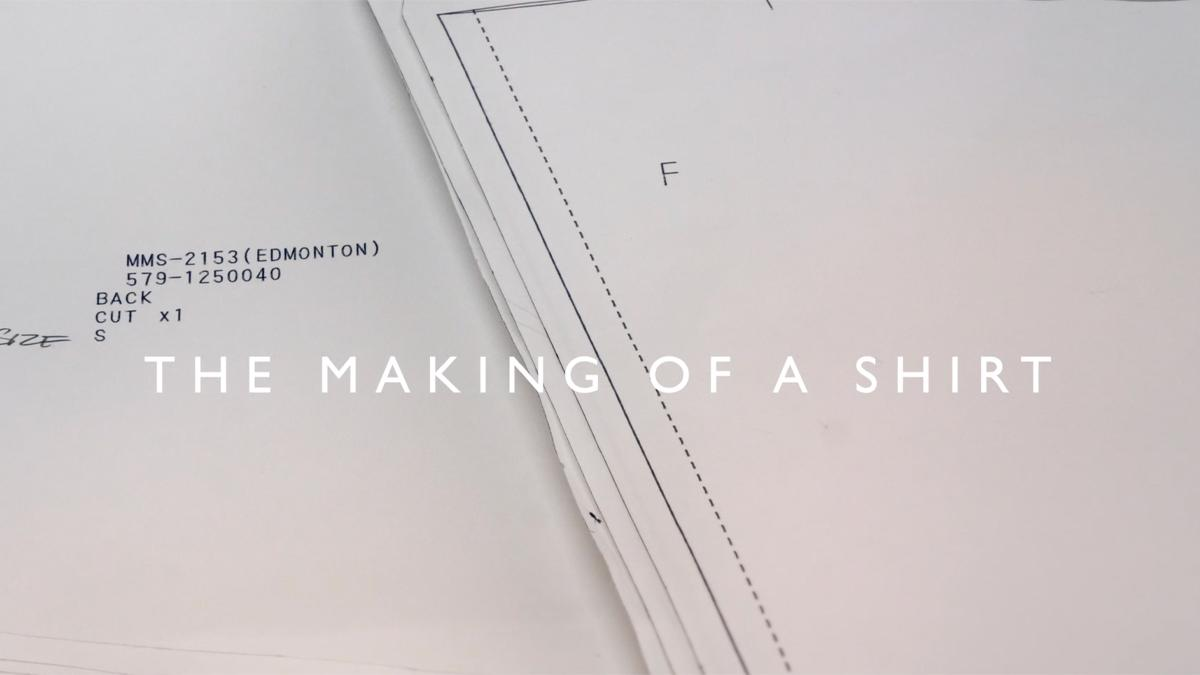 THE MAKING OF A SHIRT